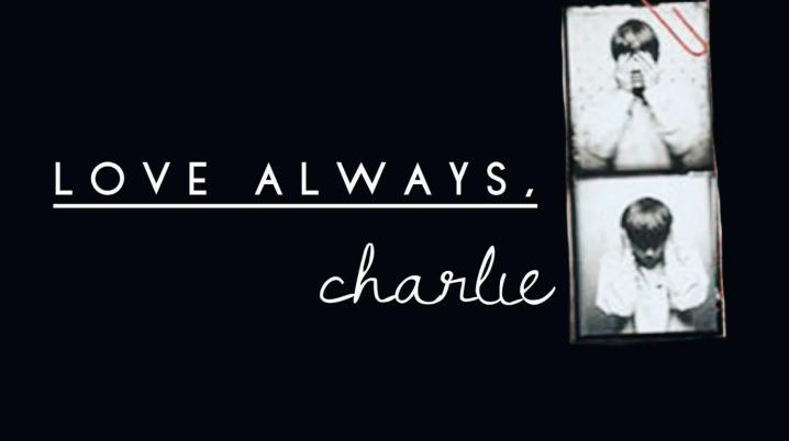 Love Always, Charlie